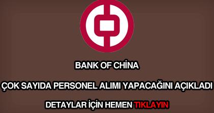 Bank Of China personel alımı