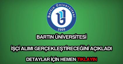 Bartın Üniversitesi işçi alımı