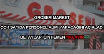 Groseri market personel alımı