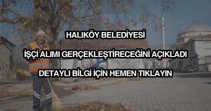 Halıköy Belediyesi işçi alımı