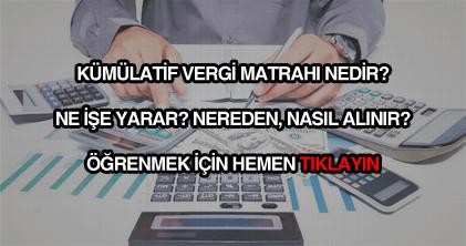 Kümülatif vergi matrahı yazısı nereden nasıl alınır?
