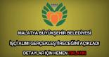 Malatya Belediyesi işçi alımı