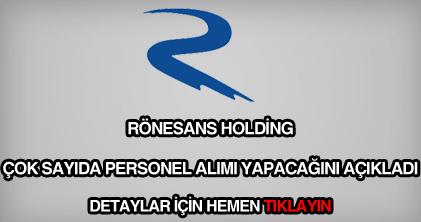 Rönesans Holding personel alımı