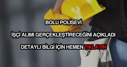 Bolu Polisevi işçi alımı