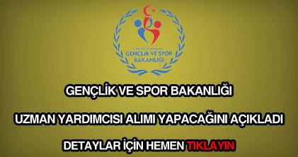 Gençlik ve Spor Bakanlığı uzman yardımcısı alımı