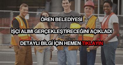 Ören Belediyesi işçi alımı