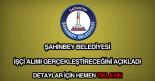 Şahinbey Belediyesi işçi alımı
