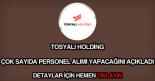 Tosyalı Holding personel alımı