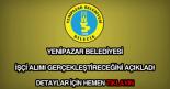Yenipazar Belediyesi işçi alımı