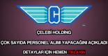 Çeebi Holding personel alımı