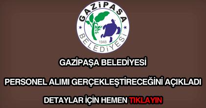 Gazipaşa Belediyesi personel alımı
