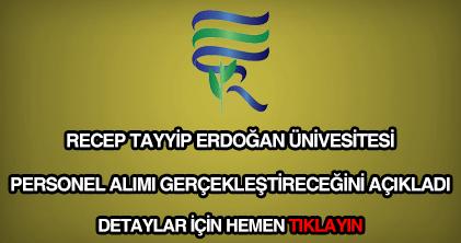 Recep Tayyip Erdoğan Üniversitesi personel alımı
