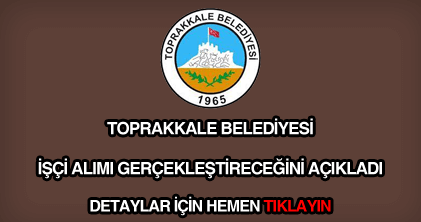 Toprakkale Belediyesi işçi alımı
