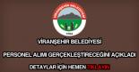 Viranşehir Belediyesi personel alımı