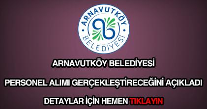 Arnavutköy Belediyesi personel alımı