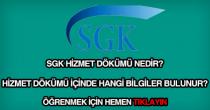 SGK hizmet dökümü nedir?