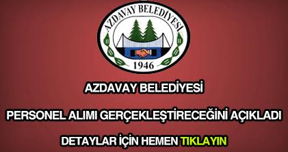 Azdavay Belediyesi personel alımı