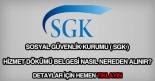 SGK hizmet dökümü nasıl nereden alınır?
