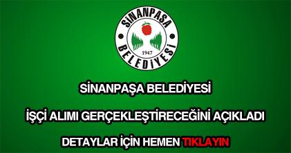 Sinanpaşa Belediyesi işçi alımı