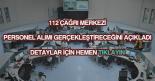 112 çağrı merkezi personel alımı