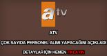 ATV personel alımı