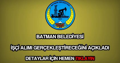 Batman Belediyesi işçi alımı