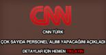 CNN Türk personel alımı