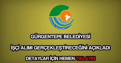 Gürgentepe Belediyesi işçi alımı