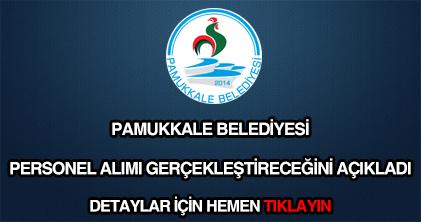 Pamukkale Belediyesi personel alımı