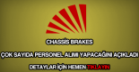 Chassis Brakes personel alımı