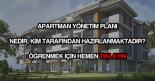 Apartman yönetim planı nedir?