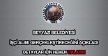 Beyyazı Belediyesi işçi alımı