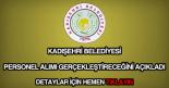 Kadışehri Belediyesi personel alımı
