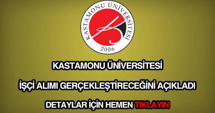 Kastamonu Üniversitesi işçi alımı