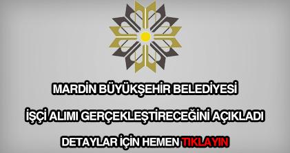 Mardin Büyükşehir Belediyesi işçi alımı