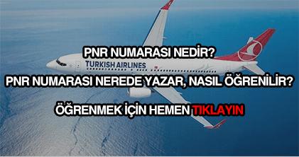 PNR numarası nedir?