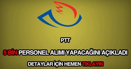 PTT 5 bin personel alımı