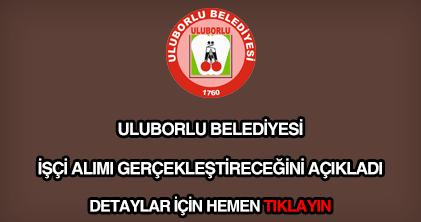 Uluborlu Belediyesi işçi alımı