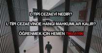 L tipi cezaevi nedir?