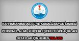 Kahramanmaraş Su ve Kanalizasyon İdaresi personel alımı