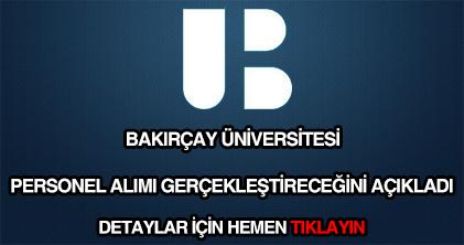 Bakırçay Üniversitesi personel alımı