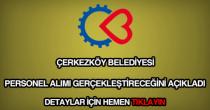 Çerkezköy Belediyesi personel alımı