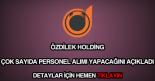 Özdilek Holding personel alımı