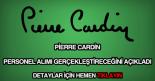 Pierre Cardin personel alımı
