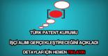 Türk Patent Kurumu işçi alımı