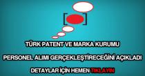 Türk Patent ve Marka kurumu personel alımı