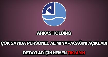 Arkas Holding personel alımı