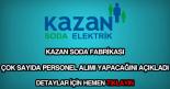 Kazan Soda Fabrikası personel alımı