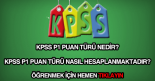 KPSS P1 puan türü nedir?
