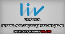 Liv Hospital personel alımı